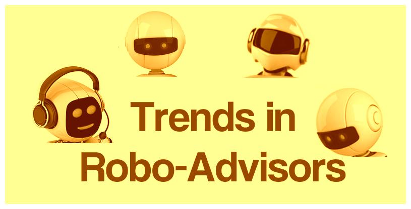 http://www.techbullion.com/10-latest-trends-robo-advisors/