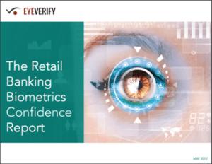 EyeVerify retail banking biometrics report