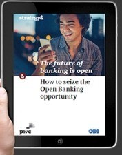 """PwC's """"The Future of Banking is Open"""" report"""