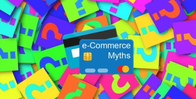 e-commerce myths