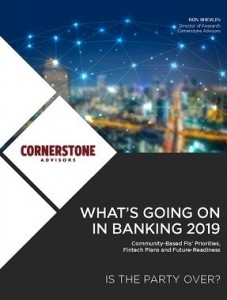 Cornerstone Advisors: What's going on in banking 2019?