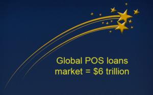global POS loans market equals $6 trillion